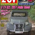 A la une de 2 CV magazine 119 (novembre – décembre 2017) 2 CV AZL 1957 avec malle bombée En matière de restauration automobile, il y a ceux qui […]